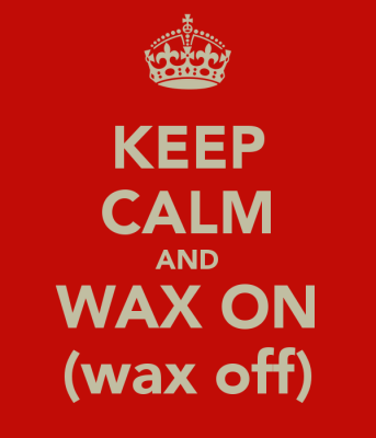 keep-calm-and-wax-on-wax-off-1