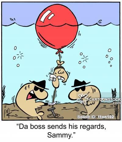 'Da boss sends his regards, Sammy.'